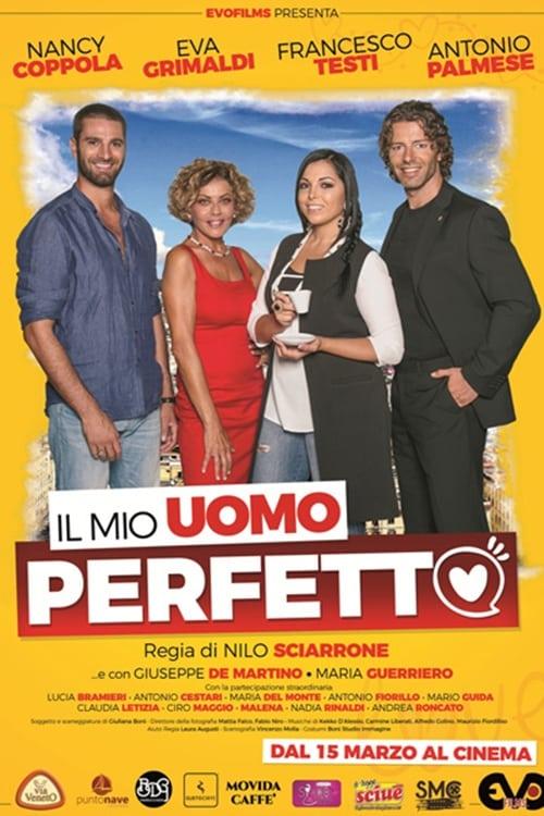 Ver Il mio uomo perfetto Online HD Español ()