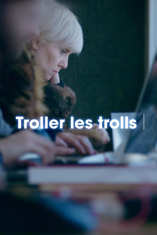 Trolling The Trolls (2018)