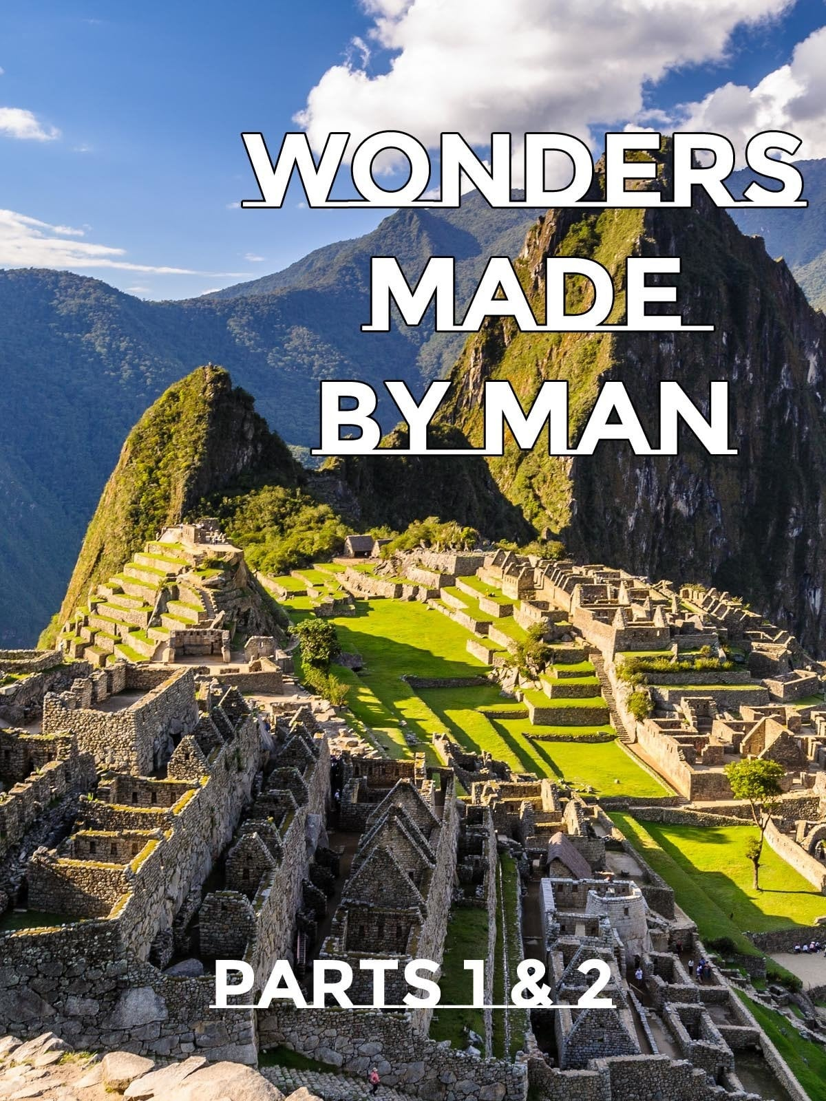 Wonders Made By Man - Parts 1 and 2 on FREECABLE TV