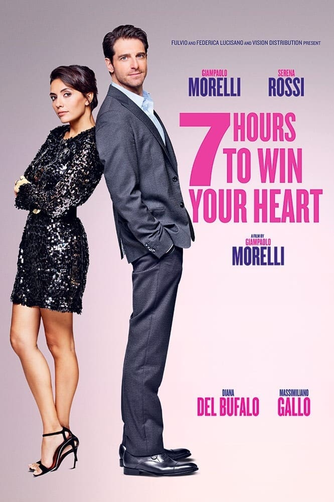 7 Hours to Win Your Heart (2020)