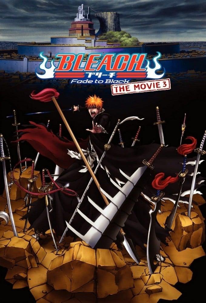 Bleach the Movie: Fade to Black (2008)