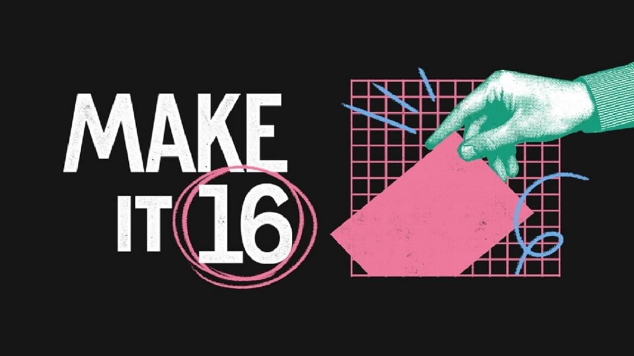 Make It 16 - A Documentary (2021) Streaming Full