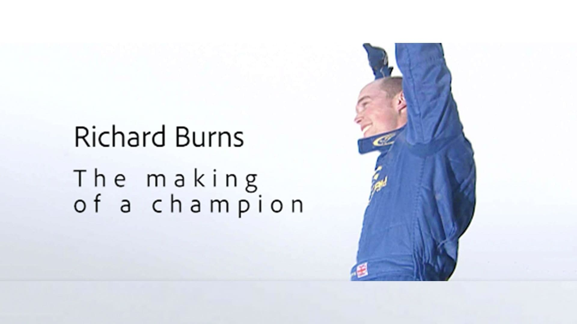 Richard Burns - The making of a champion