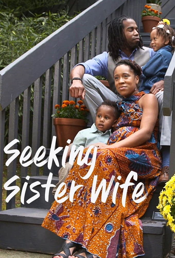 Seeking Sister Wife (2018)