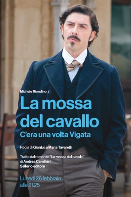 Ver La mossa del cavallo – C'era una volta Vigata Online HD Español ()