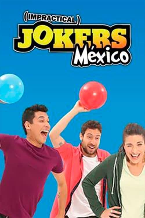 Impractical Jokers Mexico (2016)