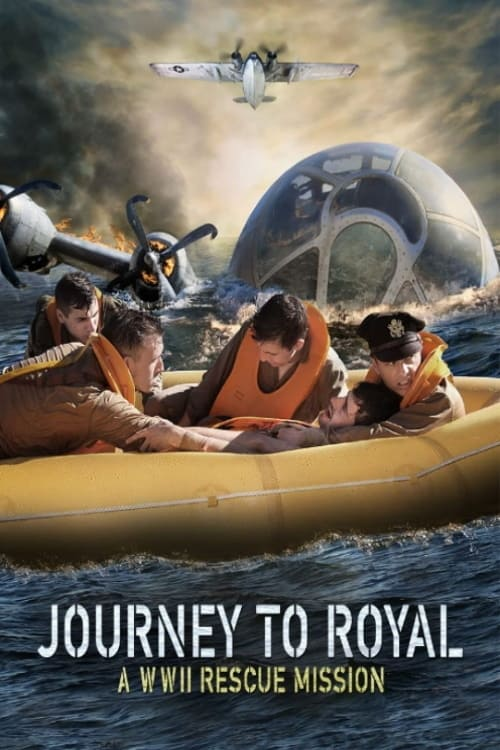 Journey to Royal: A WWII Rescue Mission Legendado