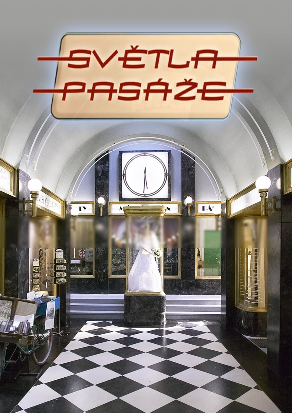 Světla pasáže (2007)