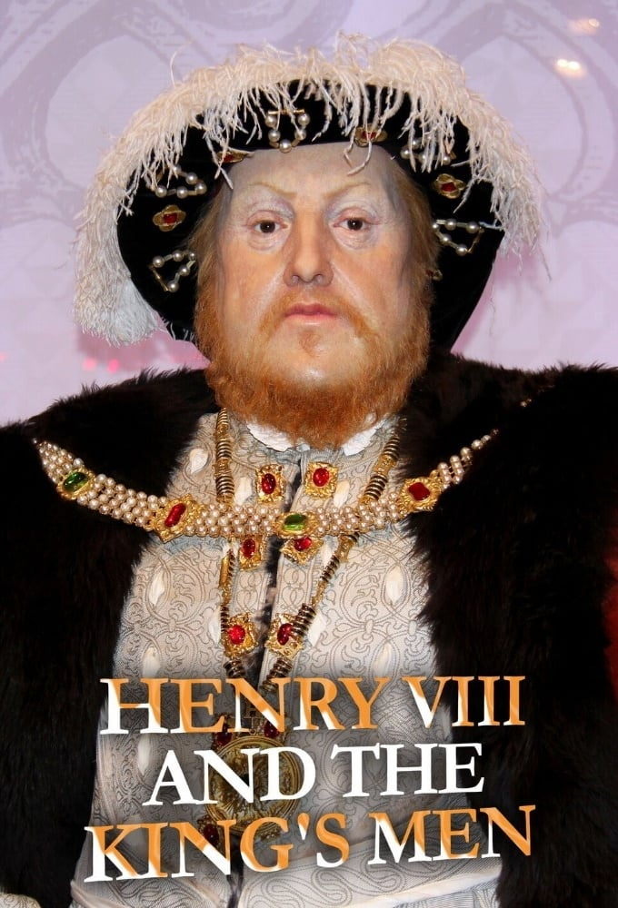 Henry VIII and the King's Men (2020)
