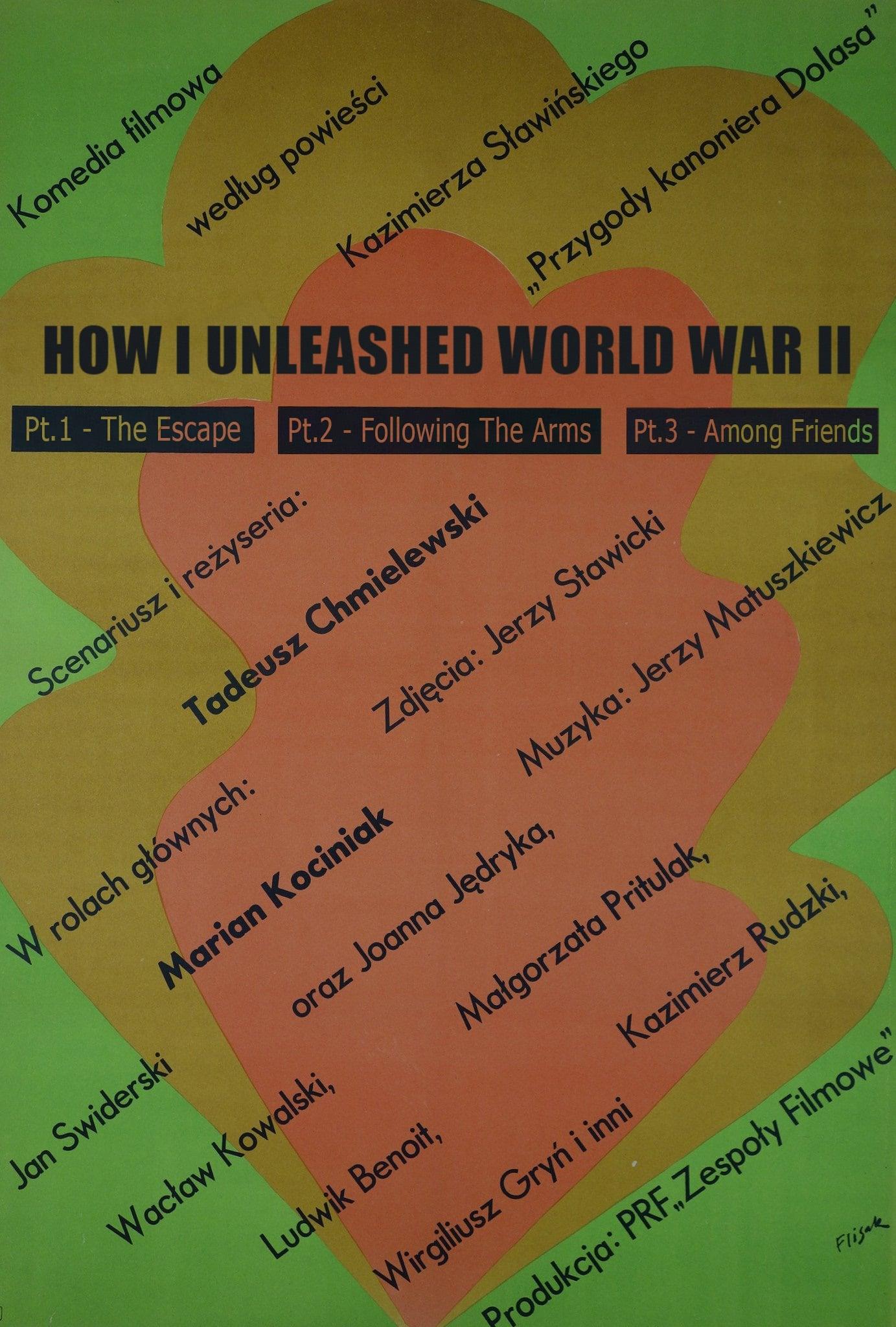 How I Unleashed World War II