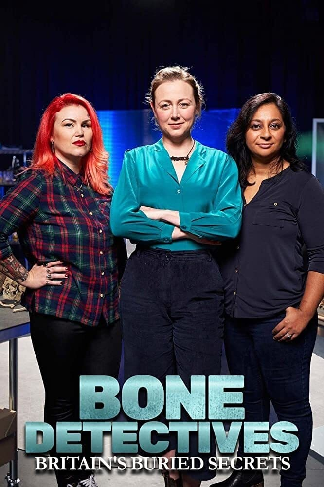 Bone Detectives: Britain's Buried Secrets TV Shows About Forensic