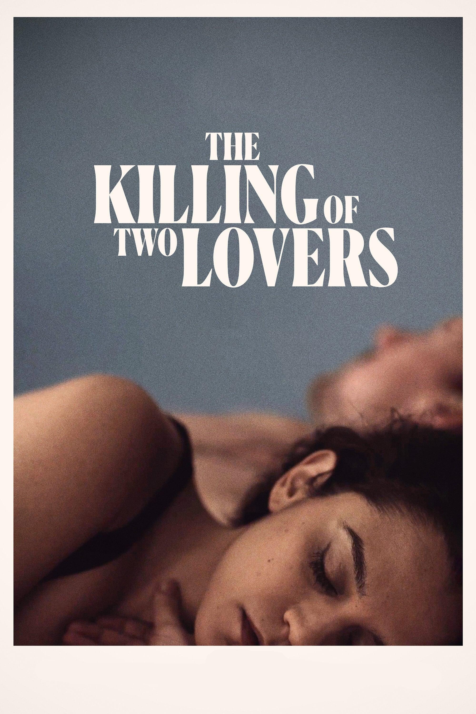 The Killing of Two Lovers Legendado