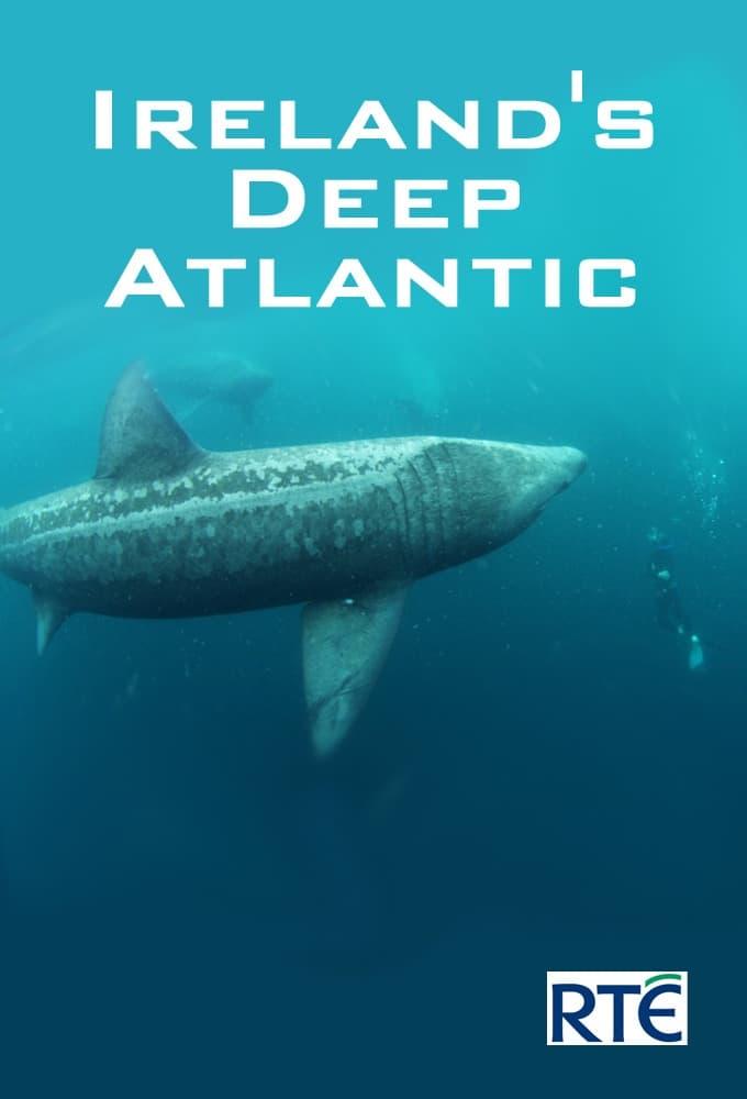 Ireland's Deep Atlantic TV Shows About Ocean