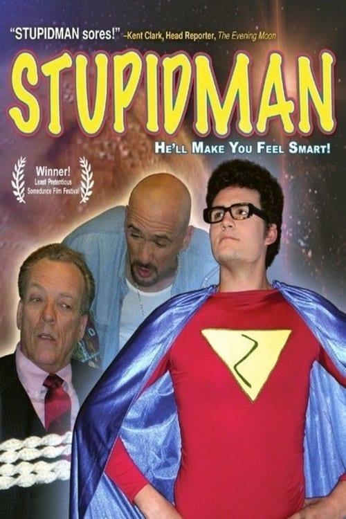 Ver Stupidman Online HD Español ()
