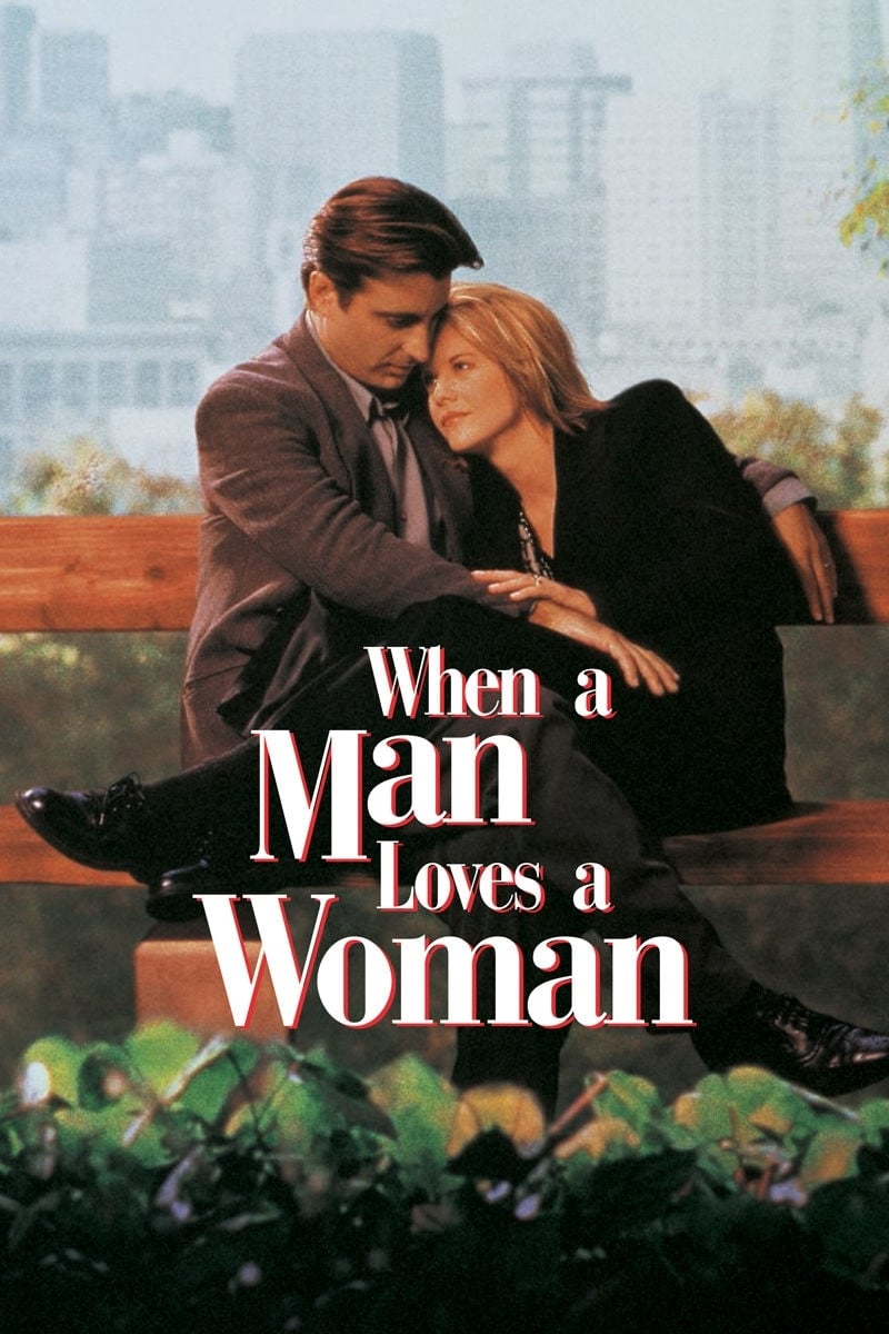 When a Man Loves a Woman (1994) - Posters — The Movie