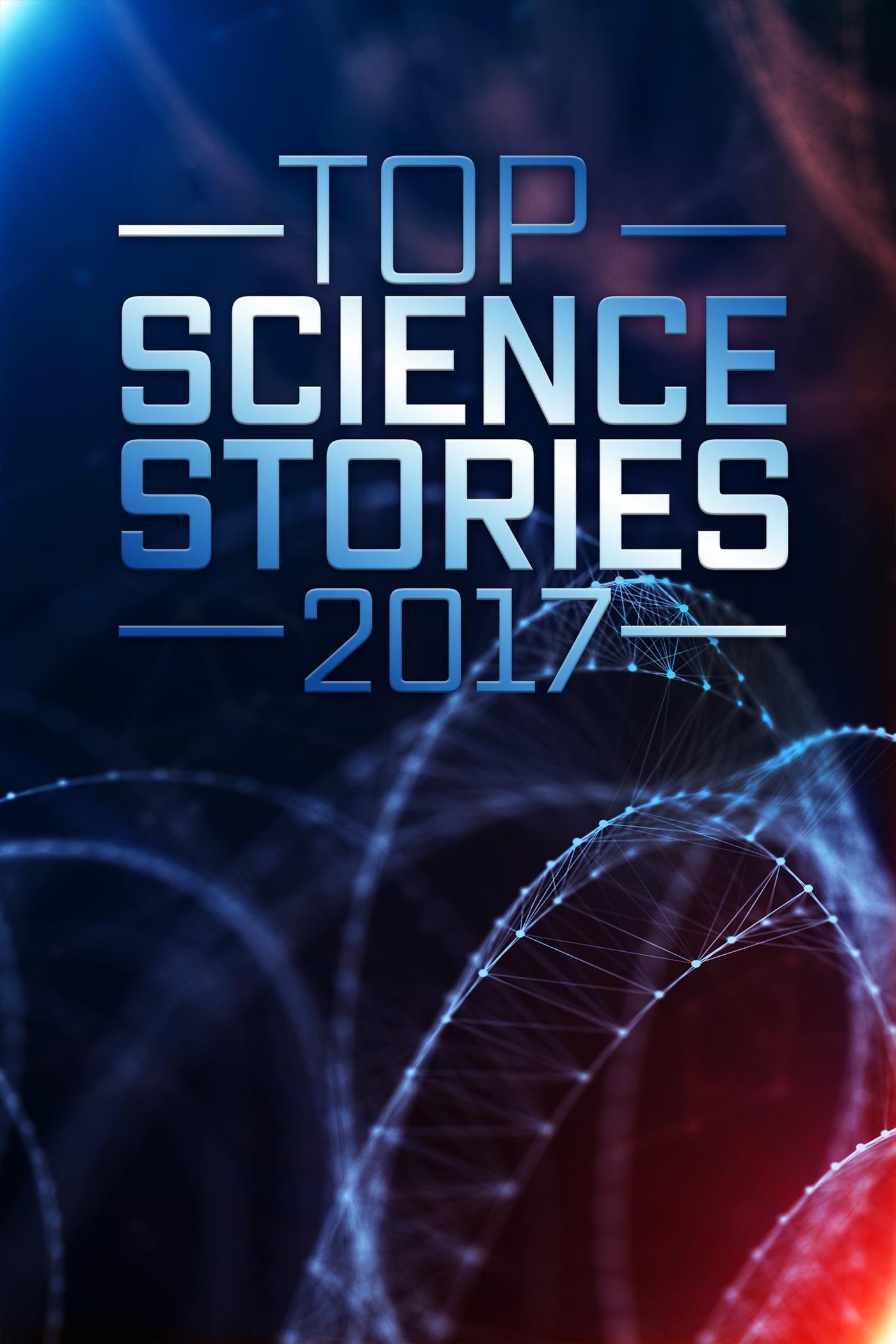 Ver Top Science Stories Of 2017 Online HD Español ()