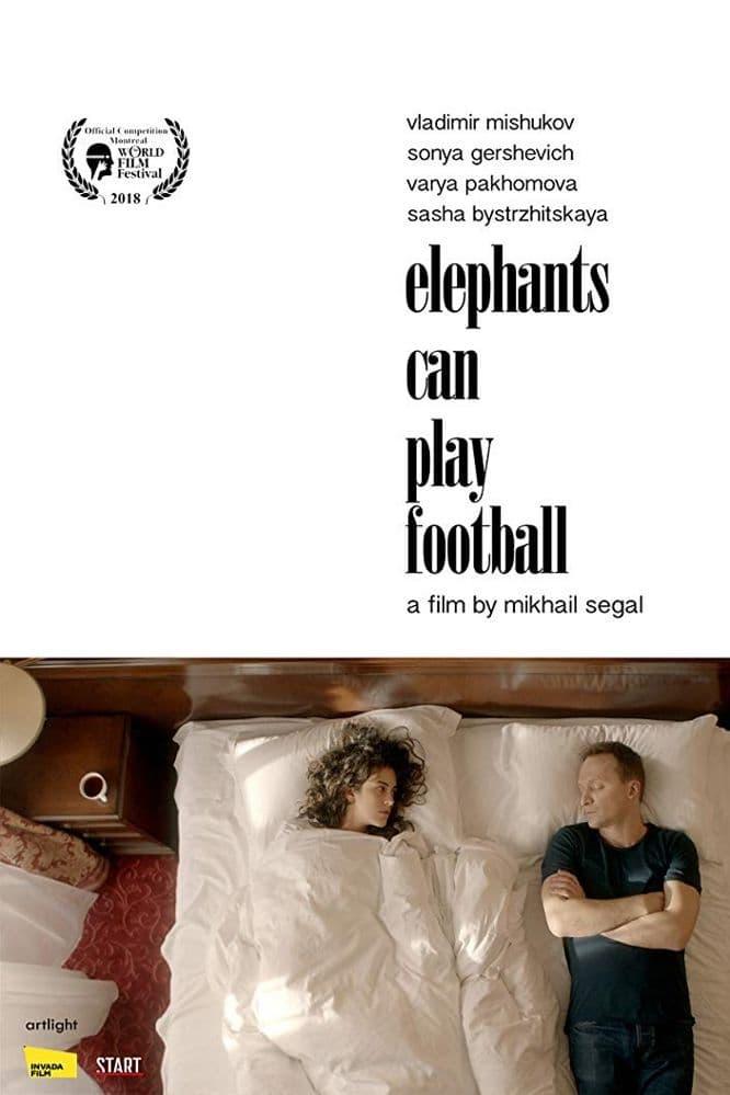 Elephants Can Play Football (2018)