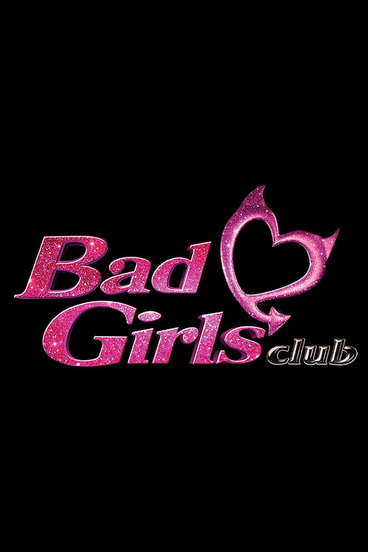 The Bad Girls Club