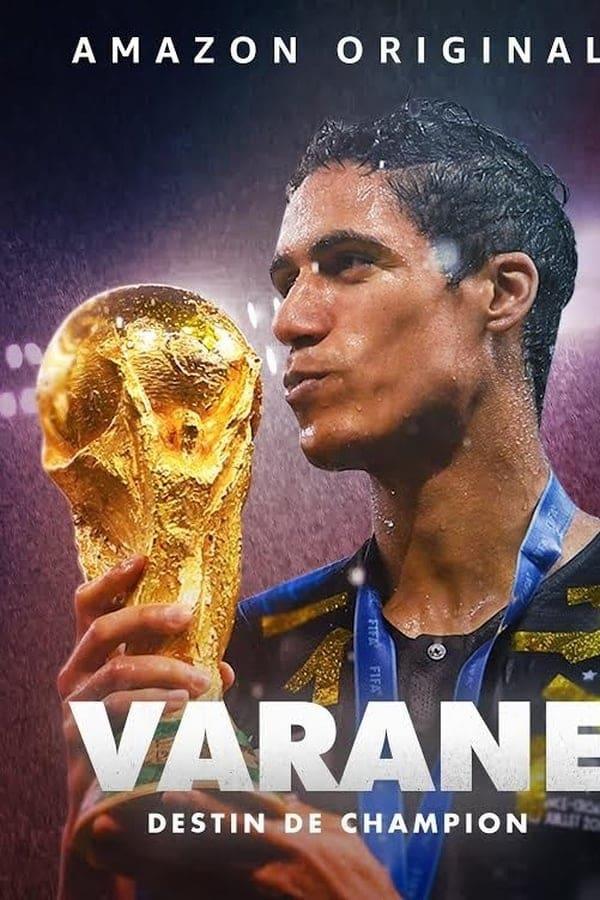 Varane : Destin de Champion (2019)