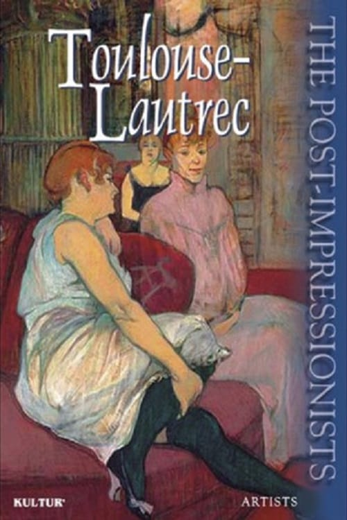 The Post-Impressionists: Toulouse-Lautrec