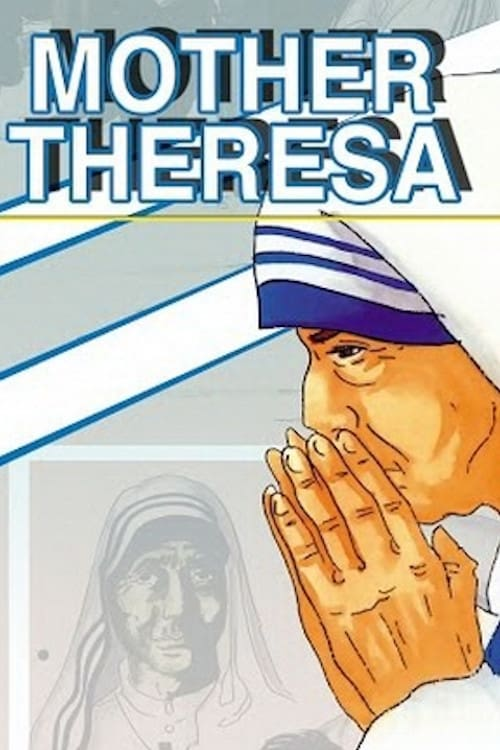 Mother Theresa: An Animated Classic on FREECABLE TV