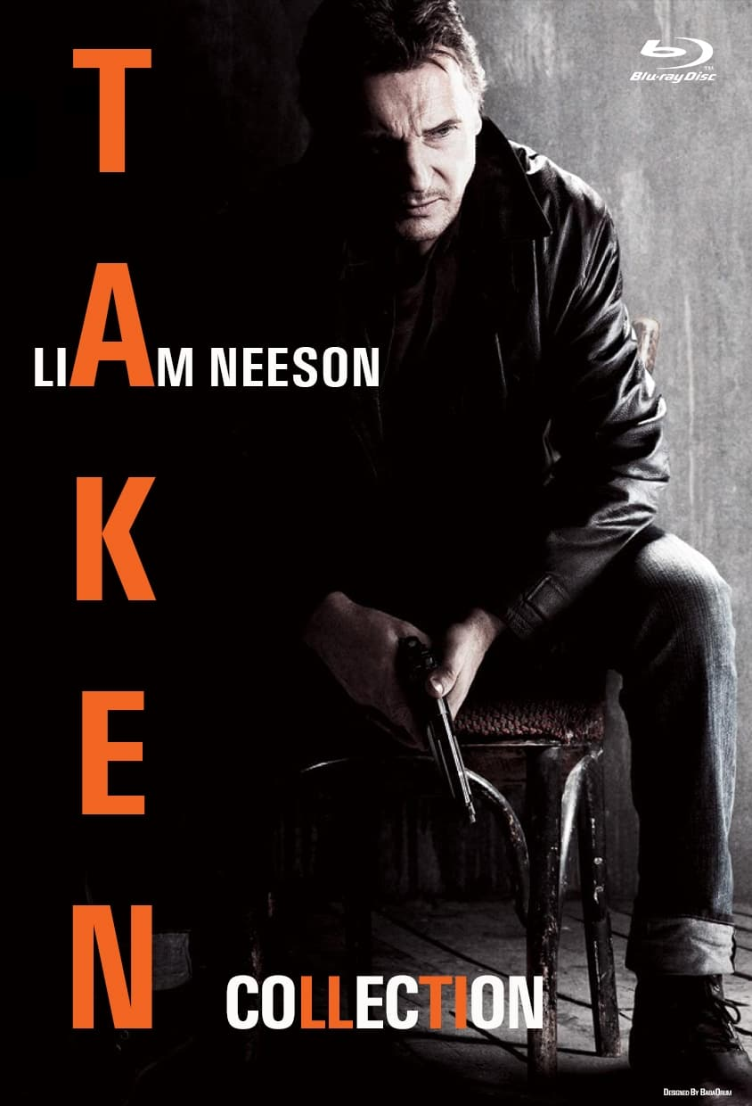 All Movies From Taken Collection Saga Are On Movies Film