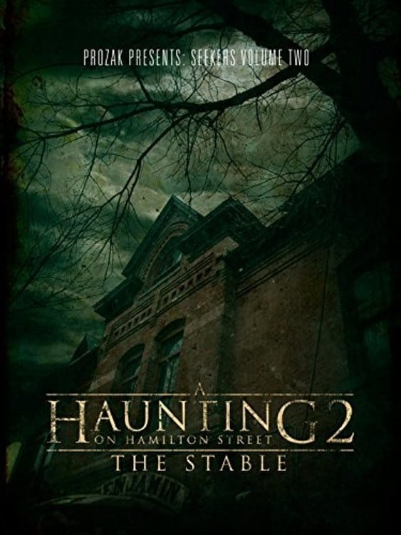 Ver A Haunting on Hamilton Street 2: The Stable Online HD Español (2011)