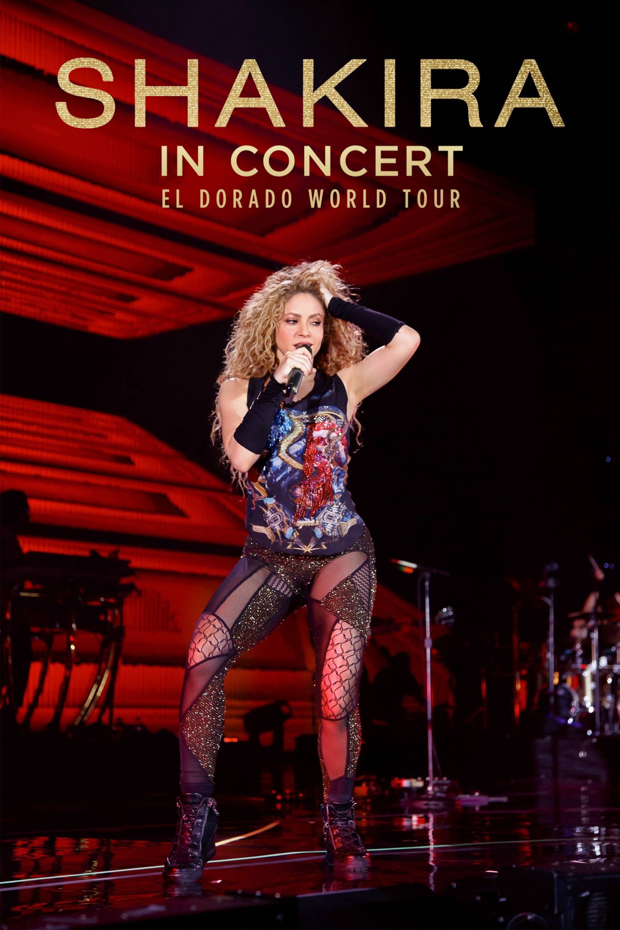 Shakira In Concert: El Dorado World Tour Legendado