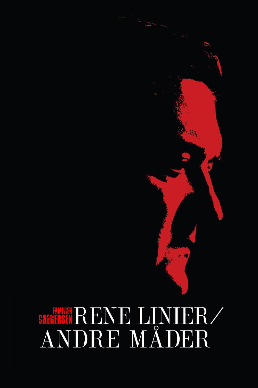 Rene Linier / Andre Måder (2004)