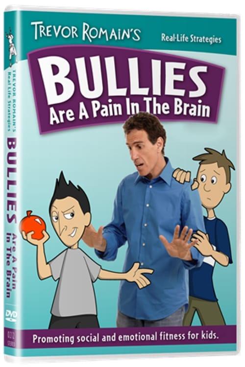 Ver Bullies Are A Pain In The Brain Online HD Español ()
