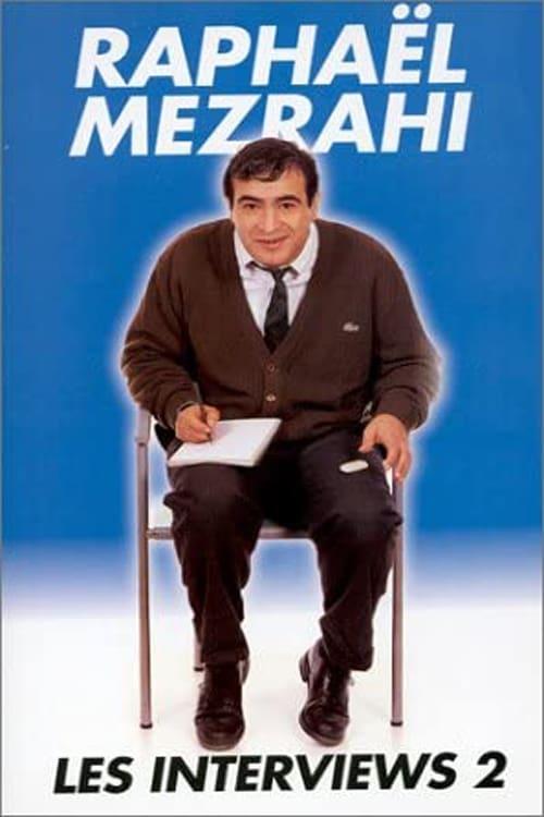 Raphaël Mezrahi - Les interviews (24 interviews), Vol. 2 (2001)