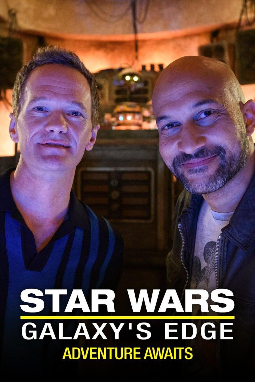 Watch Star Wars: Galaxy's Edge – Adventure Awaits Online