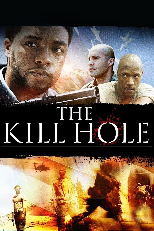 The Kill Hole (2012)