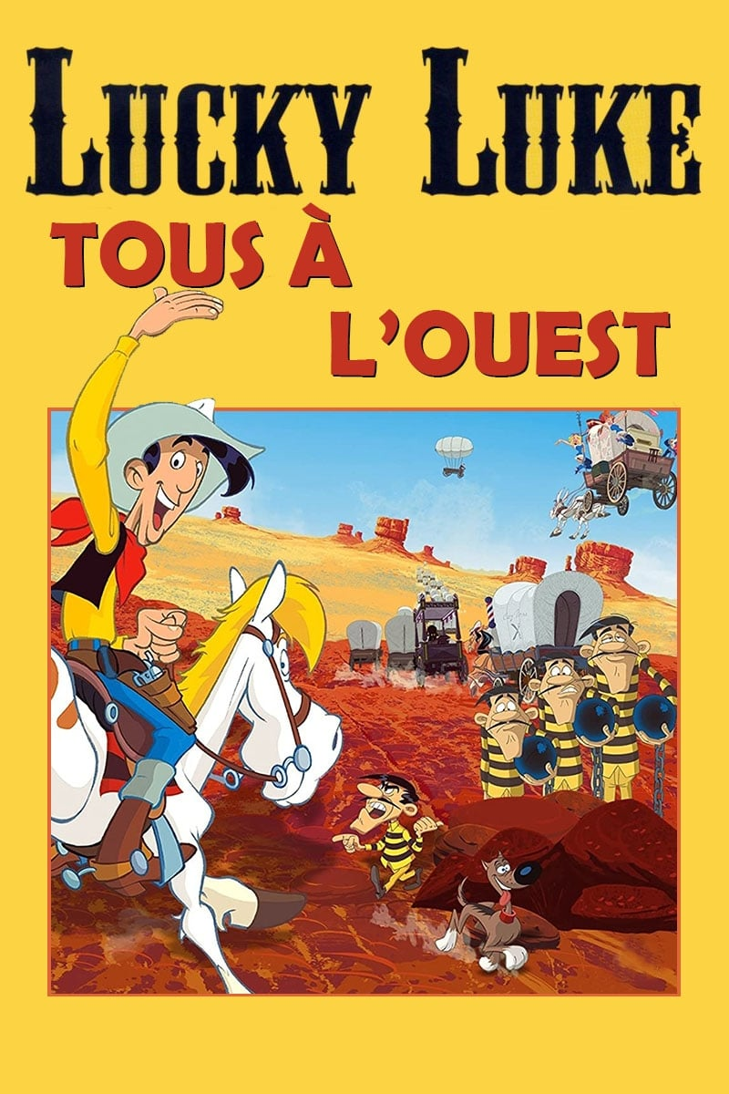 Voir Lucky Luke Tous À l'ouest - 2007