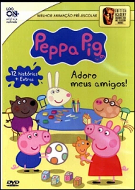 Peppa Pig - Adoro Meus Amigos (2013)