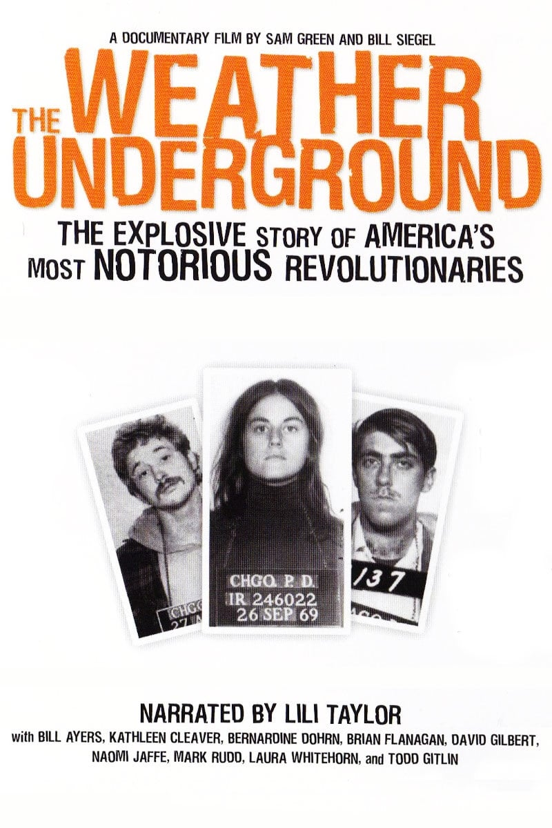 the weather underground In 1969, a small group of college students announced their intentions to overthrow the us government in opposition to the vietnam war this documentary explores the rise and fall of this radical.