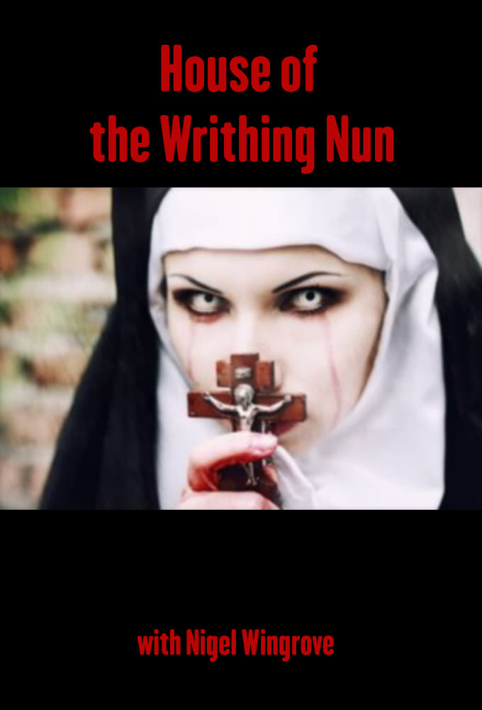 House of the Writhing Nun (1982)