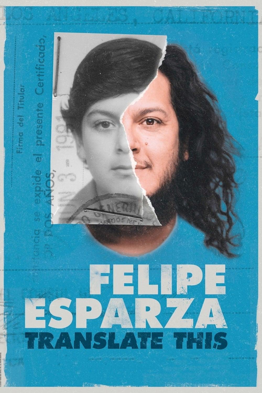 Xem Phim Phiên Dịch - Felipe Esparza: Translate This Full Vietsub | Thuyết Minh HD Online
