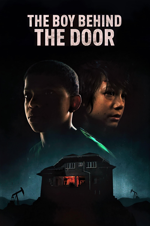 The Boy Behind the Door (2021)