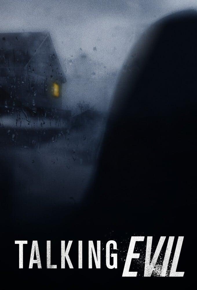 Talking Evil TV Shows About Crime Investigation