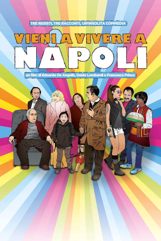 Vieni a vivere a Napoli! streaming