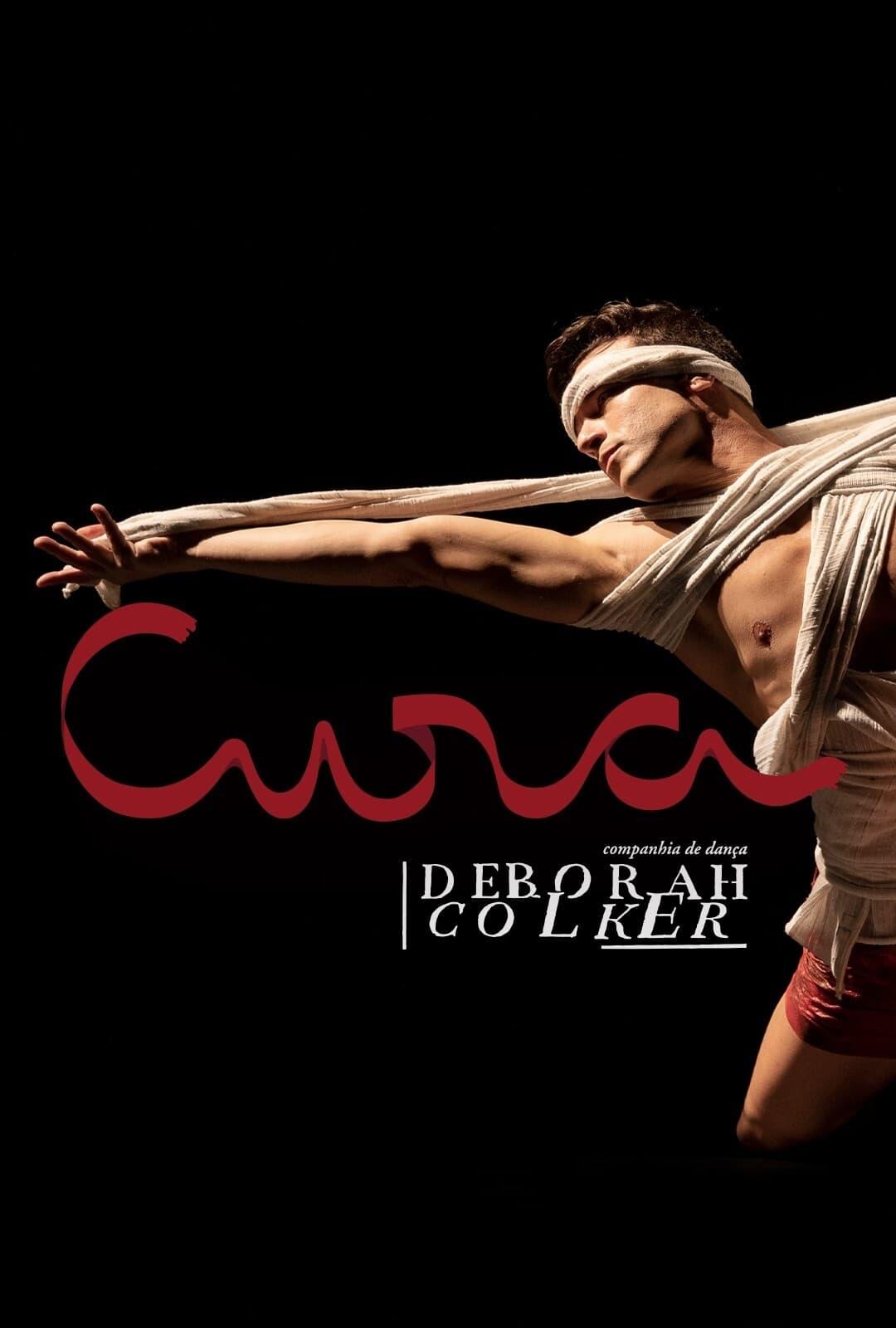 Cura (Cia de Dança Deborah Colker) (2021)