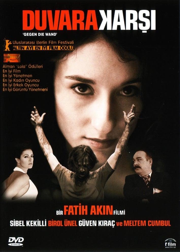 Duvara Karşı 2004 Türkçe Dublaj Ücretsiz Full indir