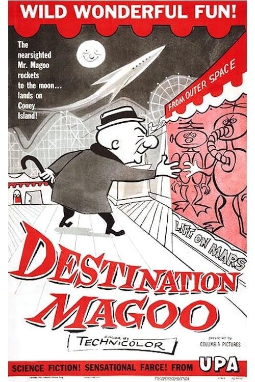 Destination Magoo