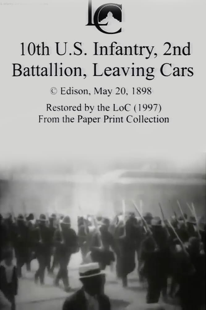 10th U.S. Infantry, 2nd Battalion Leaving Cars (1898)