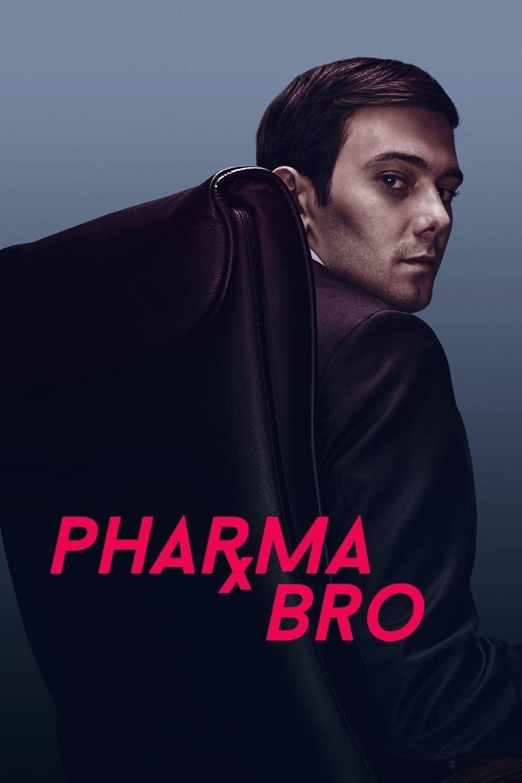 Pharma Bro (2021)