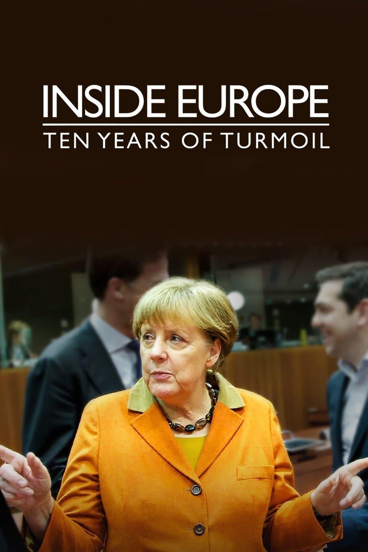 Inside Europe: Ten Years of Turmoil TV Shows About Europe