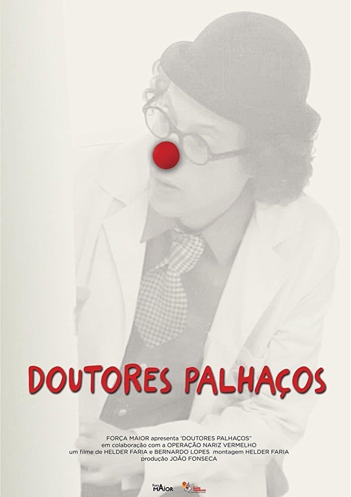 watch Doutores Palhaços 2017 Stream online free