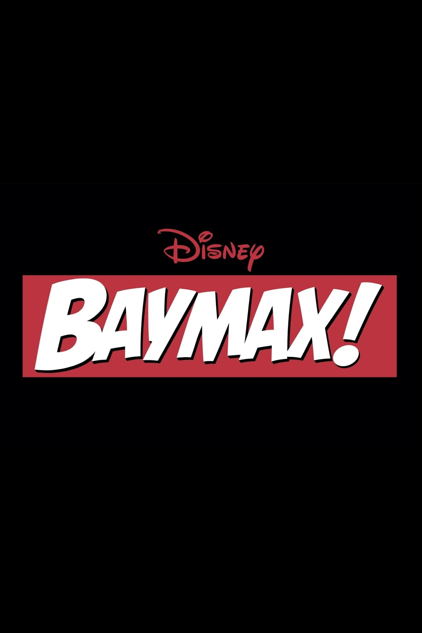 Baymax!