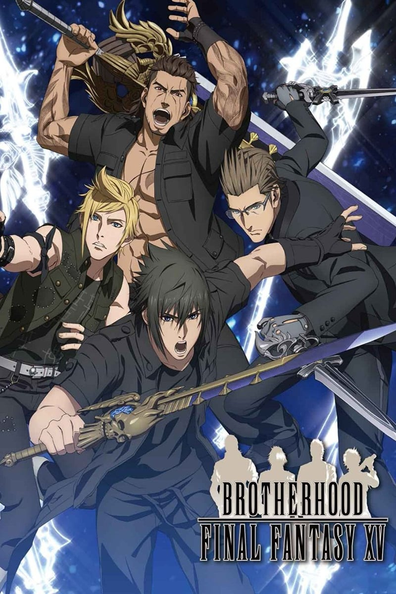 Brotherhood: Final Fantasy XV (2016)